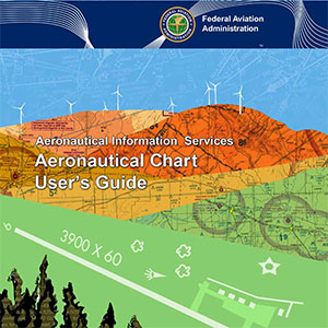 12th Edition of the FAA Aeronautical Chart User's Guide